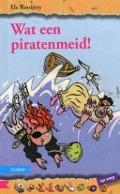 Bekijk details van Wat een piratenmeid!