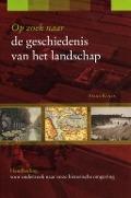 Bekijk details van Op zoek naar de geschiedenis van het landschap