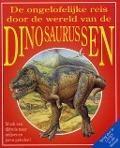 Bekijk details van De ongelofelijke reis door de wereld van de dinosaurussen
