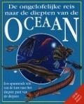 Bekijk details van De ongelofelijke reis naar de diepten van de oceaan