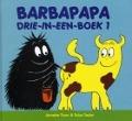 Bekijk details van Barbapapa drie-in-een-boek; 1
