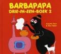 Bekijk details van Barbapapa drie-in-een-boek; 2