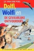 Bekijk details van Dolfi, Wolfi en de gevaarlijke ontvoerders