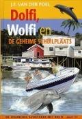 Bekijk details van Dolfi, Wolfi en de geheime schuilplaats