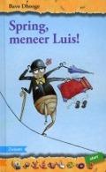 Bekijk details van Spring, meneer Luis!