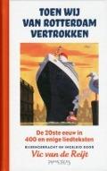 Bekijk details van Toen wij van Rotterdam vertrokken