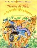 Bekijk details van Hennie de Heks en de wonderlijke pompoen