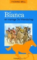 Bekijk details van Bianca en manege De Vriendschap