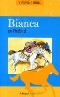 Bekijk details van Bianca en Firebird