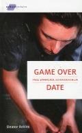 Bekijk details van Game over en Date