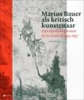 Bekijk details van Marius Bauer als kritisch kunstenaar