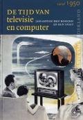 Bekijk details van De tijd van televisie en computer