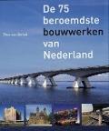 Bekijk details van De 75 beroemdste bouwwerken van Nederland