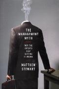 Bekijk details van The management myth