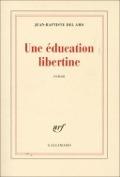 Bekijk details van Une éducation libertine