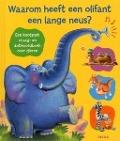 Bekijk details van Waarom heeft een olifant een lange neus?