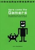 Bekijk details van Here come the gamers