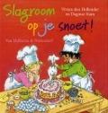 Bekijk details van Slagroom op je snoet!