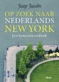 Bekijk details van Op zoek naar Nederlands New York