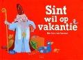Bekijk details van Sint wil op vakantie