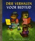 Bekijk details van Drie verhalen voor bedtijd