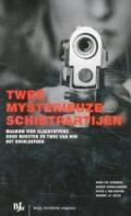 Bekijk details van Twee mysterieuze schietpartijen