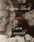 Bekijk details van Marjan Berk leest Toen de wereld jong was