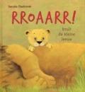 Bekijk details van Rroaarr! brult de kleine leeuw