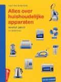 Bekijk details van Alles over huishoudelijke apparaten