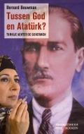 Bekijk details van Tussen God en Atatürk?