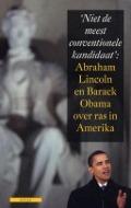 Bekijk details van 'Niet de meest conventionele kandidaat': Abraham Lincoln en Barack Obama over ras in Amerika