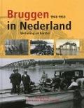 Bekijk details van Bruggen in Nederland; [Bd. 1]