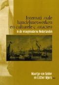 Bekijk details van Internationale handelsnetwerken en culturele contacten in de vroegmoderne Nederlanden
