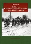 Bekijk details van Het falen van de Nederlandse gewapende neutraliteit, september 1939-mei 1940