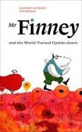 Bekijk details van Mr. Finney and the world turned upside-down