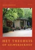 Bekijk details van Het theehuis op Selwerderhof