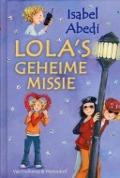 Bekijk details van Lola's geheime missie