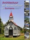 Bekijk details van Architectuur en bouwcultuur in Suriname