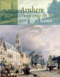 Bekijk details van Arnhem van 1700 tot 1900