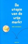 Bekijk details van De utopie van de vrije markt