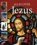 Bekijk details van Alles over Jezus