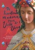Bekijk details van De huilende madonna van Valle de la Virgen