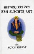 Bekijk details van Het verhaal van een slechte rat