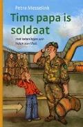 Tims papa is soldaat