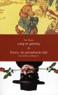 Bekijk details van Lang en gelukkig & Snorro, de gemaskerde held
