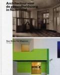Bekijk details van Architectuur voor de gezondheidszorg in Nederland