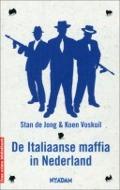 Bekijk details van De Italiaanse maffia in Nederland