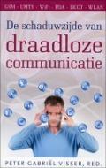 Bekijk details van De schaduwzijde van draadloze communicatie