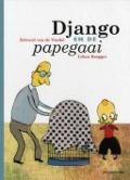 Bekijk details van Django en de papegaai