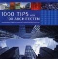 Bekijk details van 1000 tips van 100 architecten